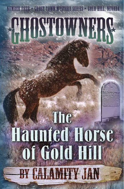 The Haunted Horse of Gold Hill